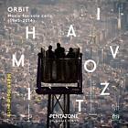 ORBIT: Musik für Cello Solo (1945-2014) von Matt Haimovitz (2015)