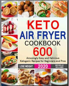 Keto-Air-Fryer-Cookbook-600-Amazingly-Easy-PDF-Eb00k-New-Cookbook-2020
