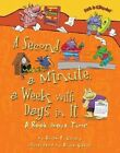 A Second, a Minute, a Week with Days in It: A Book about Time by Brian Cleary (Paperback / softback, 2015)