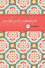 Pocket Posh Codewords: 100 Puzzles by The Puzzle Society (Paperback, 2010)