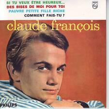 CD EP CLAUDE FRANCOIS ** SI TU VEUT ETRE HEUREUX .. ** DES BISES DE MOI POUR TOI