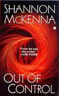 Out of Control by Shannon McKenna (Paperback, 2006)