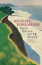 Köhlmeier, Michael - Zwei Herren am Strand: Roman