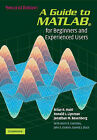A Guide to MATLAB: For Beginners and Experienced Users by Kevin R. Coombes, Ronald L. Lipsman, Brian R. Hunt, Garrett J. Stuck, Jonathan M. Rosenberg, John E. Osborn (Paperback, 2006)