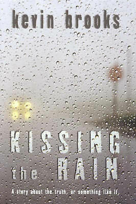 Kissing the Rain, Brooks, Kevin, Good Book