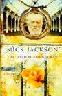 The Underground Man by Mick Jackson (Hardback, 1997)