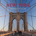 New York: Portrait of a City by Graphic Arts Books (Hardback, 2006)