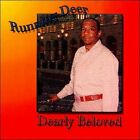 Dearly Beloved by Running Deer (CD, 2011, TMS Records)
