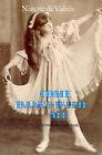 Come Dance with Me: A Memoir, 1898-1956 by Ninette De Valois (Paperback, 1989)