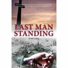 Last Man Standing: A Great War Play by Jude Cole (Paperback)