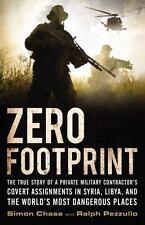 ZERO FOOTPRINT - Simon Chase/Ralph Pezzullo-(2016-Hardcover,DJ) 1st Edition New