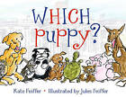 Which Puppy? by Kate Feiffer (Hardback, 2009)