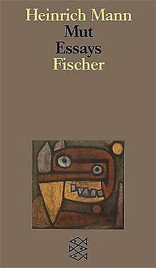 Mut: Essays. (Studienausgabe in Einzelbänden) von Heinri... | Buch | Zustand gut