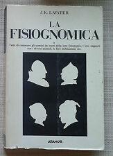 LA FISIOGNOMICA - J.K. LAVATER - ATANOR -  I EDIZIONE - 1984