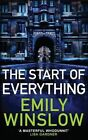 The Start of Everything by Emily Winslow (Paperback, 2014)