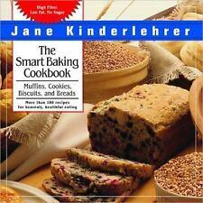 Cookbook: The Smart Baking High Fiber Low Fat No Sugar by Jane Kinderlehr 2002