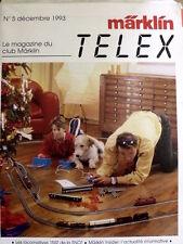 MARKLIN Telex - Le Magazine du Club MARKLIN n°5 December 1993 - FRA  [G99A]