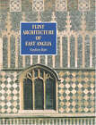 Flint Architecture of East Anglia by Stephen Hart (Paperback, 2000)