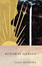 Vintage International: Runaway Horses Bk. 2 by Yukio Mishima (1990, Paperback)