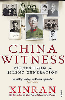 1 of 1 - China Witness: Voices from a Silent Generation, Good Condition Book, Xinran, ISB