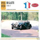 BUGATTI TYPE 57 1933 1939 CAR VOITURE FRANCE CARTE CARD FICHE