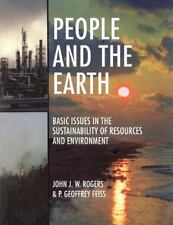 People and the Earth : Basic Issues in the Sustainability of Resources and Envir
