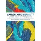 Approaching Disability: Critical issues and perspectives by Rebecca Mallett, Katherine Runswick-Cole (Paperback, 2014)
