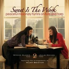 Steve Alder / Julie - Sweet Is the Work: Peaceful Missionary Hymns [New CD]