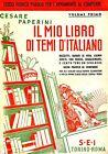 Cesare Paperini = IL MIO LIBRO DI TEMI D'ITALIANO VOL. 1