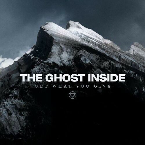The Ghost Inside - Get What You Give [New Vinyl LP]