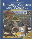 Knights, Castles, and Warfare in the Middle Ages by Fiona MacDonald (Hardback, 2005)