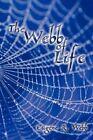 The Eugene R Webb of Life Biography General Authorhouse Hardback 9781438976501