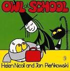 Owl at School by Helen Nicoll (Spiral bound, 2002)