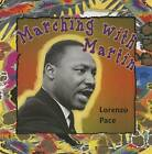 Marching with Martin by Lorenzo Pace (Paperback / softback, 2015)