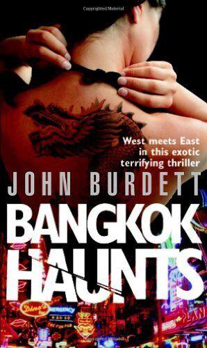 Bangkok Haunts (Sonchai Jitpleecheep 3),John Burdett