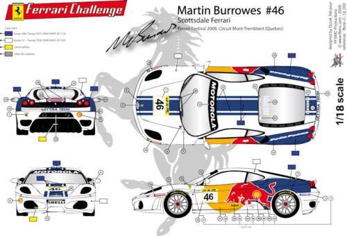 FFSMC Productions Decals 1//18 Ferrari F-430 Challenge de Martin Burrowes