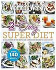 2-Day Superdiet: A Collection of Our Best 2-Day a Week Diet Recipes by Australian Women's Weekly (Paperback, 2016)