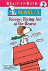 Snoopy Flying Ace to The Rescue 9781599618074 by Charles M Schulz Hardback