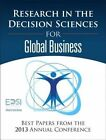 Research in the Decision Sciences for Global Business: Best Papers from the 2013 Annual Conference by Gyula Vastag, European Decision Sciences Institute (Hardback, 2015)