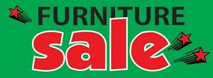 3ft x 8ft Furniture Sale (grn) Vinyl Banner -Alt to Banner Flag 3'x8' (0046)