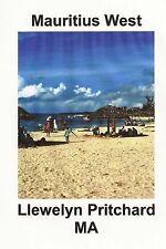 Foto Album: Mauritius West : : en Souvenir Insamling Av Farg Fotografier Med...
