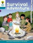 Oxford Reading Tree: Level 9: Stories: Survival Adventure by Roderick Hunt (Paperback, 2011)