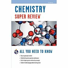 Super Reviews Study Guides: Chemistry Super Review by Research and Education Association Editors (2012, Paperback, Revised)
