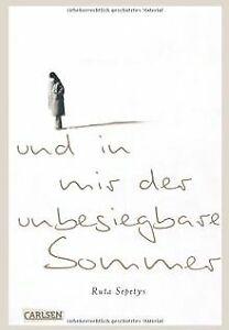 Und-in-mir-der-unbesiegbare-Sommer-von-Sepetys-Ruta-Buch-Zustand-gut