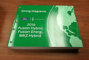 2016 Ford Fusion Hybrid Energi Lincoln MKZ Wiring Diagrams Service Manual |  eBayeBay