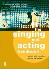 The Singing and Acting Handbook: Games and Exercises for the Performer-ExLibrary
