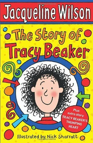 The Story of Tracy Beaker-Jacqueline Wilson, Nick Sharratt