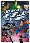 Lexikon der Superhelden und Schurken von Donald Lemke und Eric Stevens (2014, Gebundene Ausgabe)