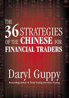 The 36 Strategies of the Chinese for Financial Traders by Daryl Guppy (Hardback, 2006)