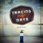 Control 0837101062510 by Tracing Days CD